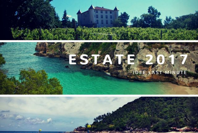 Estate 2017: vacanze last minute